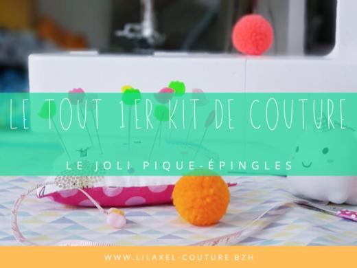 1er kit de couture lilaxel pique epingles