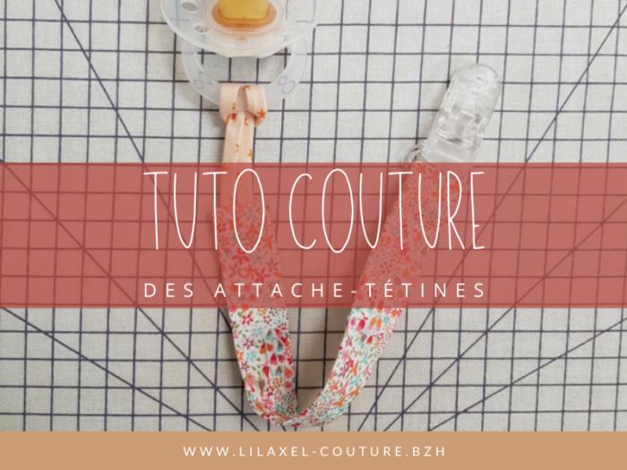 tuto couture débutant - modèles d'attache-tétines - lilaxel
